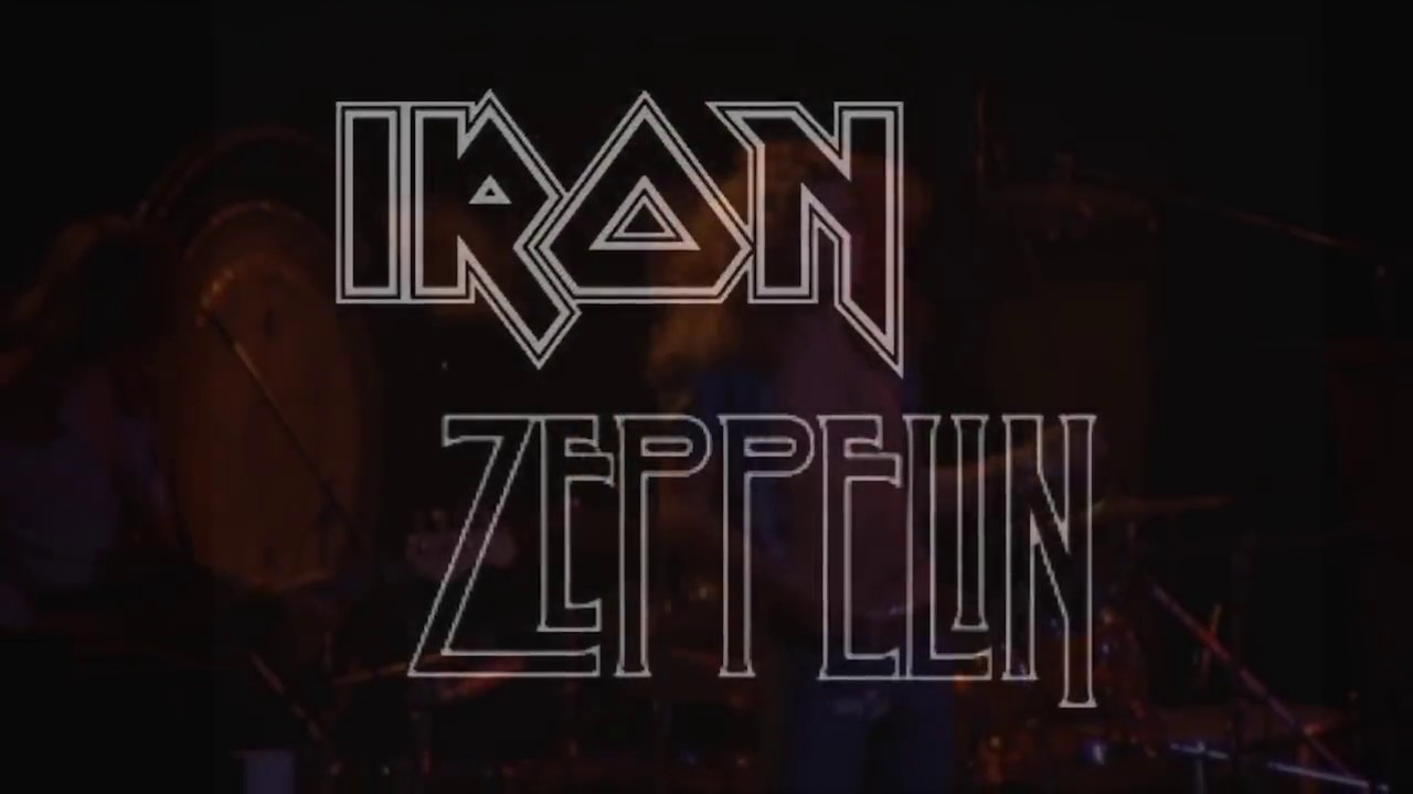 Iron Maiden + Led Zeppelin